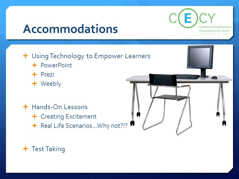 Accommodations Using Technology to Empower Learners Hands-On Lessons