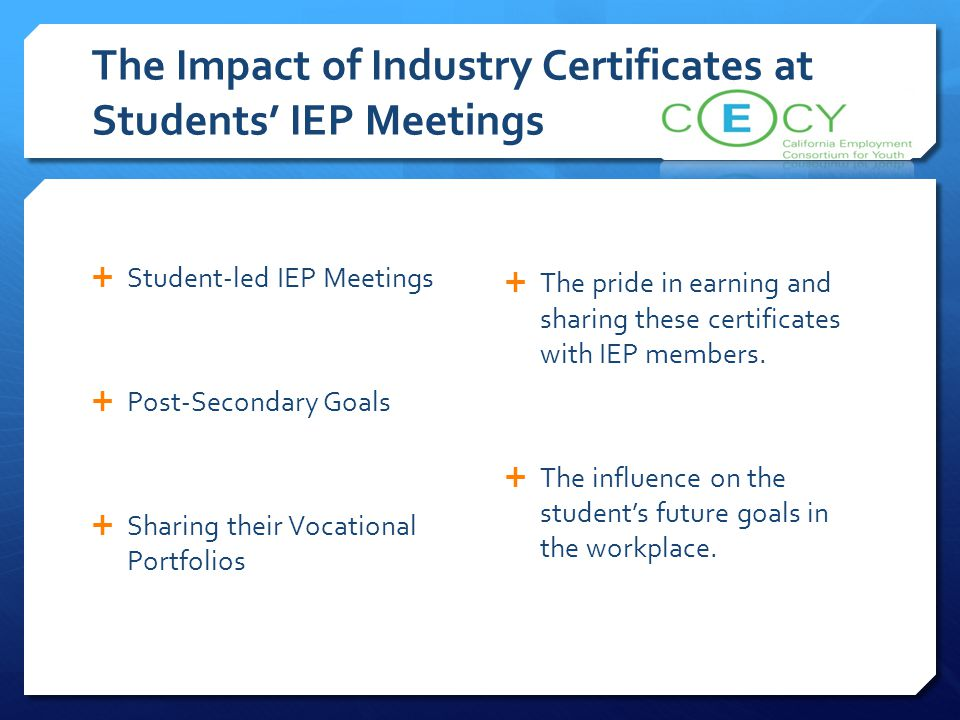 The Impact of Industry Certificates at Students' IEP Meetings