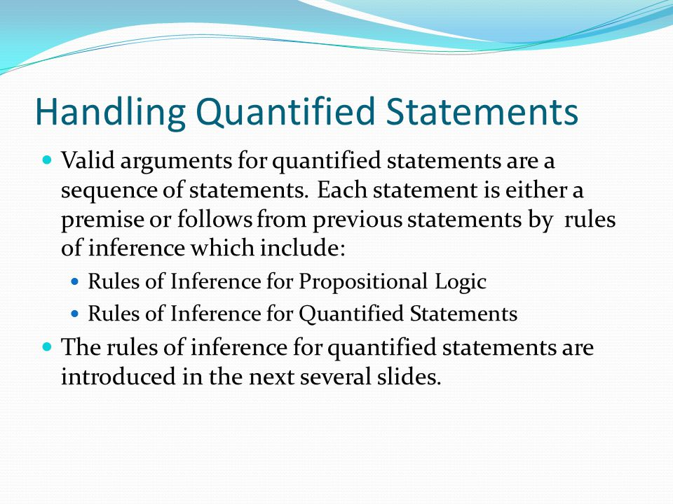 Handling Quantified Statements