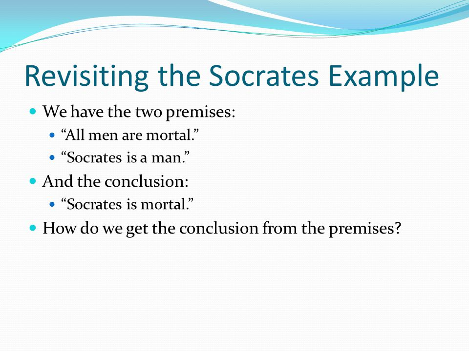 Revisiting the Socrates Example