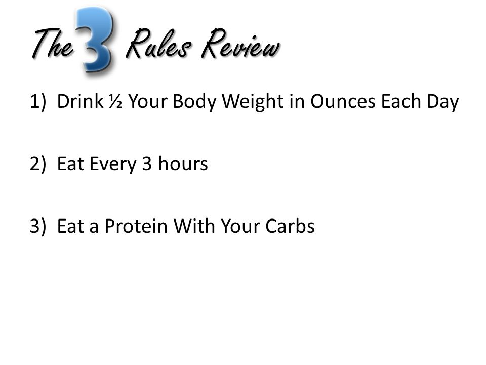 The Rules Review Drink ½ Your Body Weight in Ounces Each Day