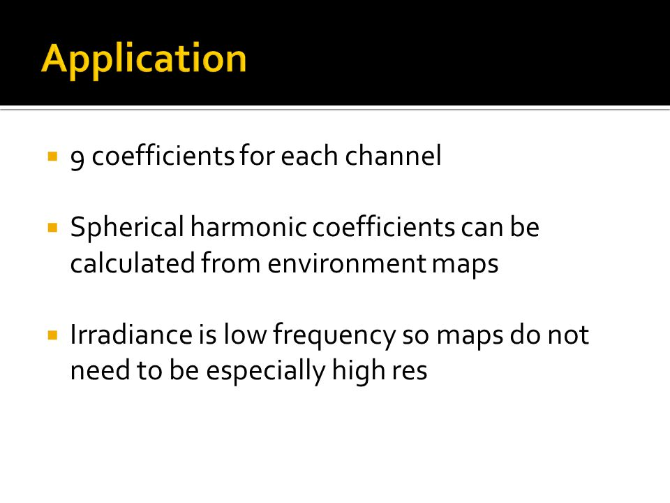 Application 9 coefficients for each channel