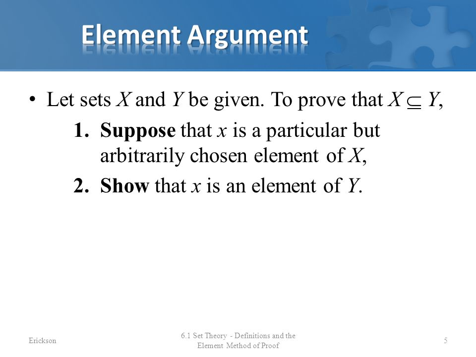 6.1 Set Theory - Definitions and the Element Method of Proof