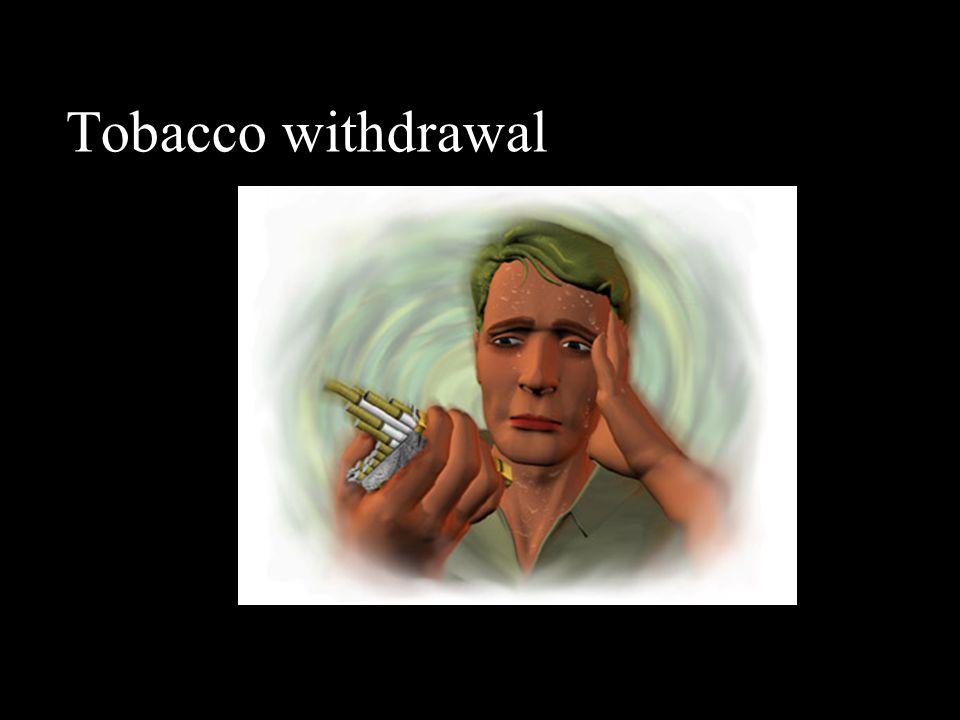 Tobacco withdrawal