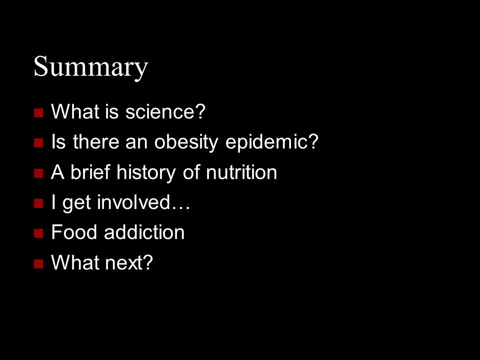 Summary What is science Is there an obesity epidemic