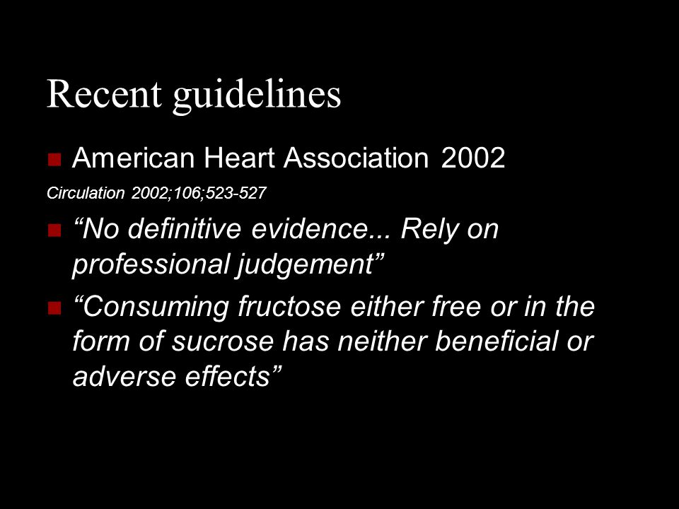 Recent guidelines American Heart Association 2002