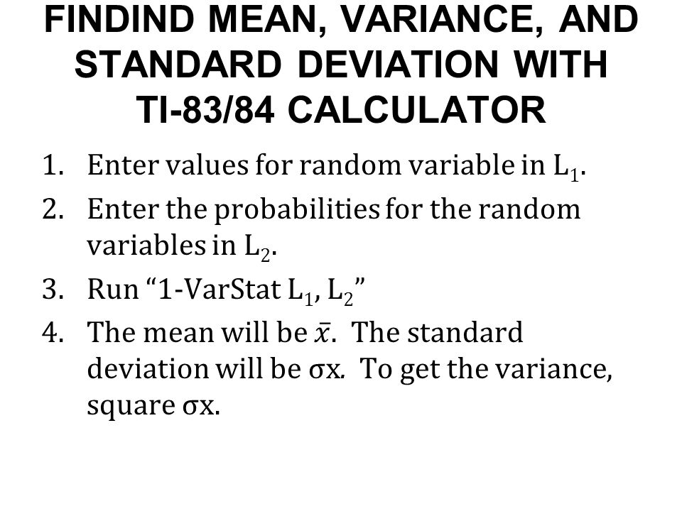 Review and preview and random variables ppt video online download findind mean variance and standard deviation with ti 8384 calculator ccuart Gallery