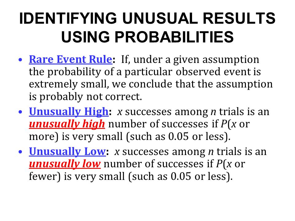 IDENTIFYING UNUSUAL RESULTS USING PROBABILITIES
