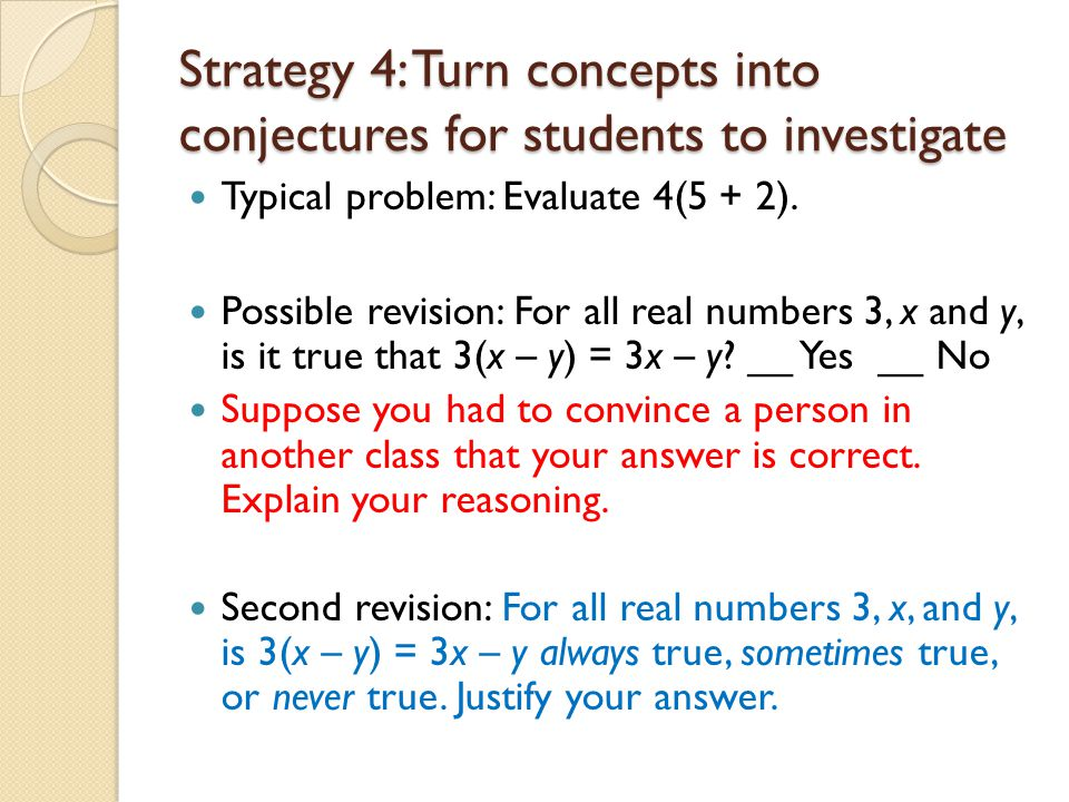 Strategy 4: Turn concepts into conjectures for students to investigate