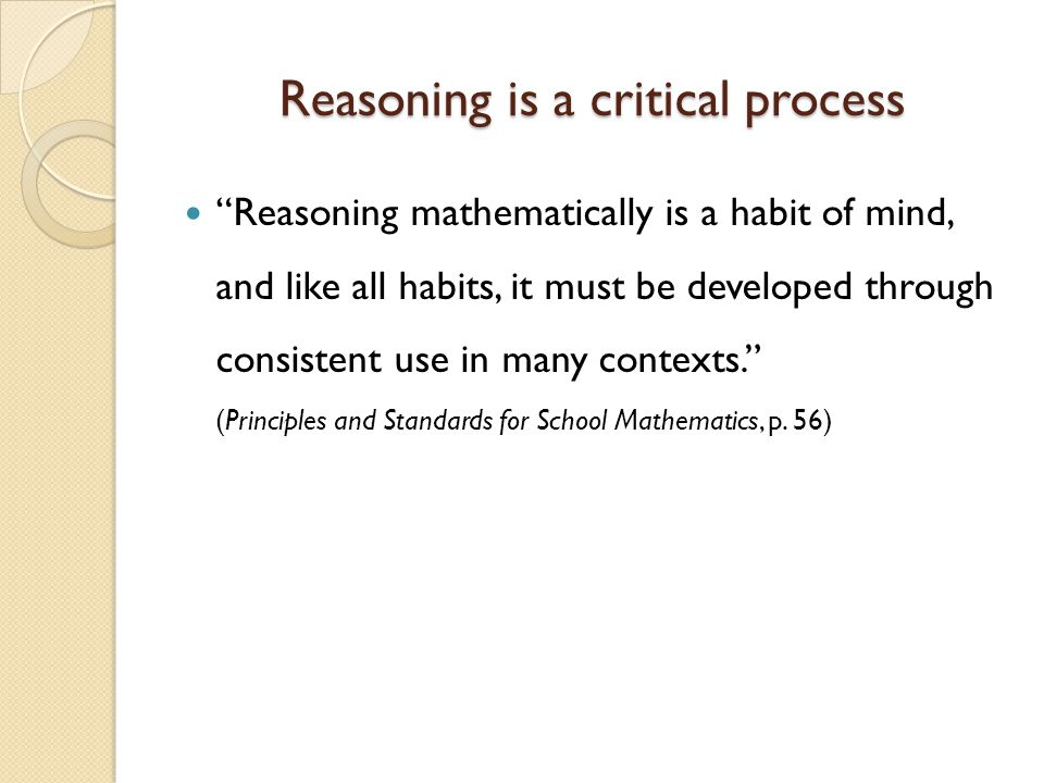 Reasoning is a critical process