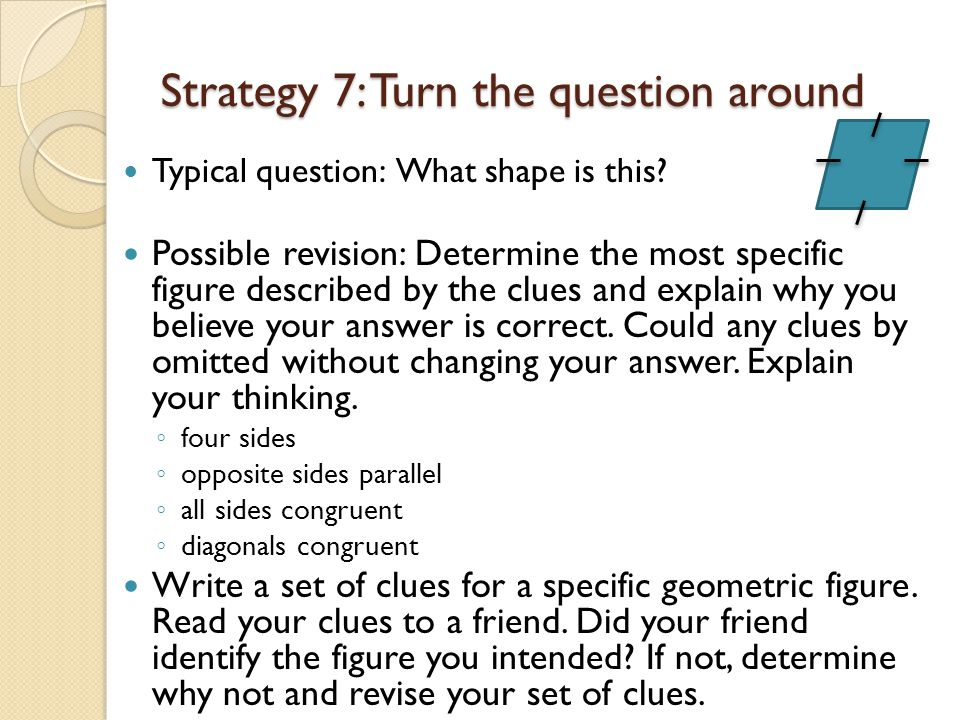 Strategy 7: Turn the question around