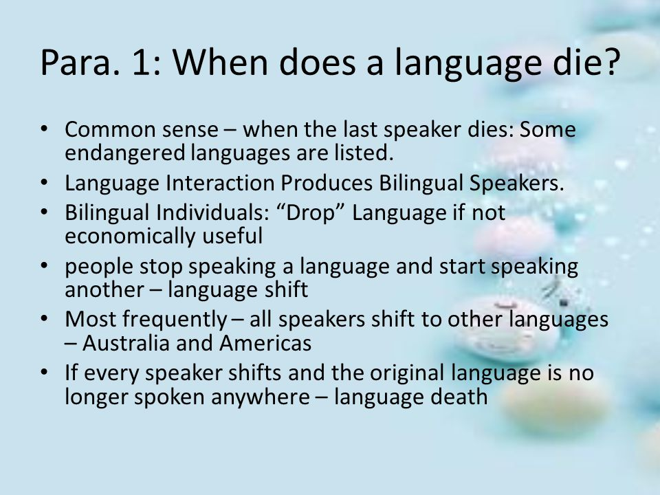 Para. 1: When does a language die