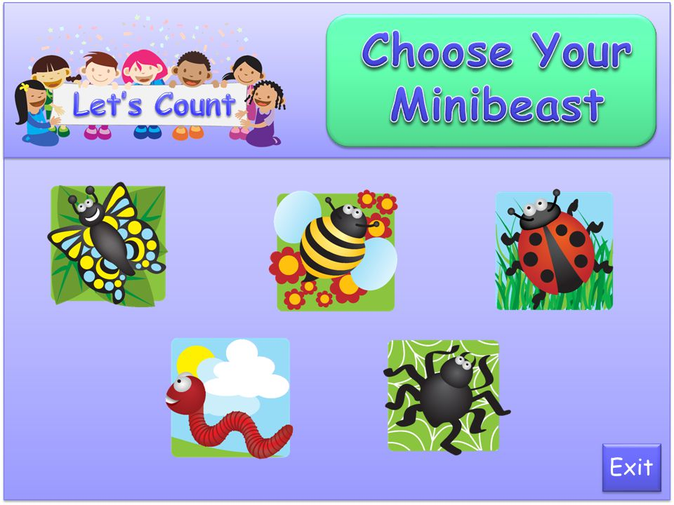 Choose Your Minibeast Let's Count Exit