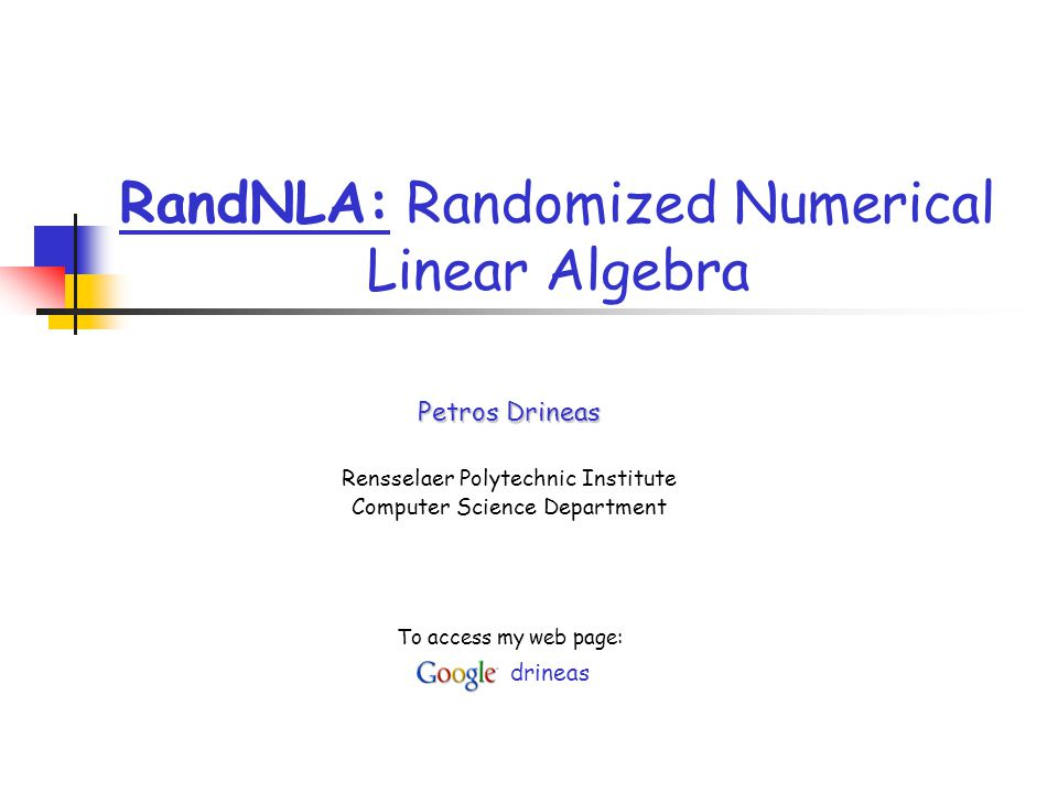 RandNLA: Randomized Numerical Linear Algebra