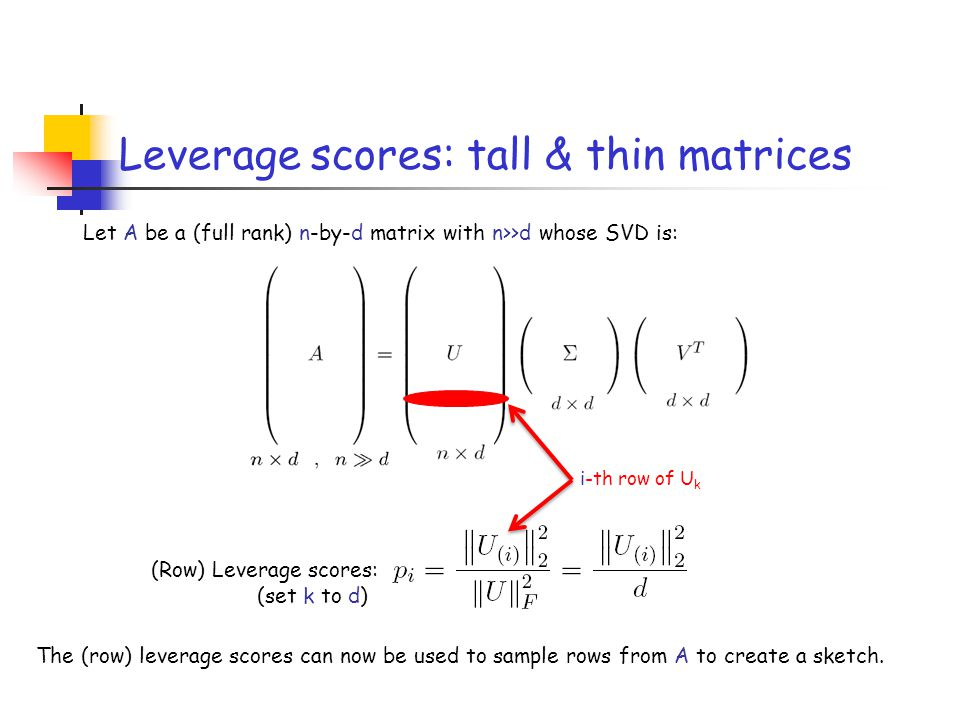 Leverage scores: tall & thin matrices
