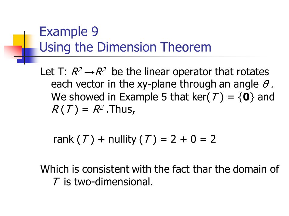 Example 9 Using the Dimension Theorem