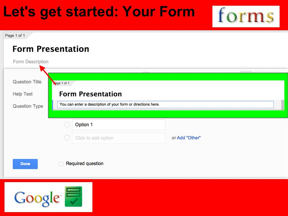 Let s get started: Your Form