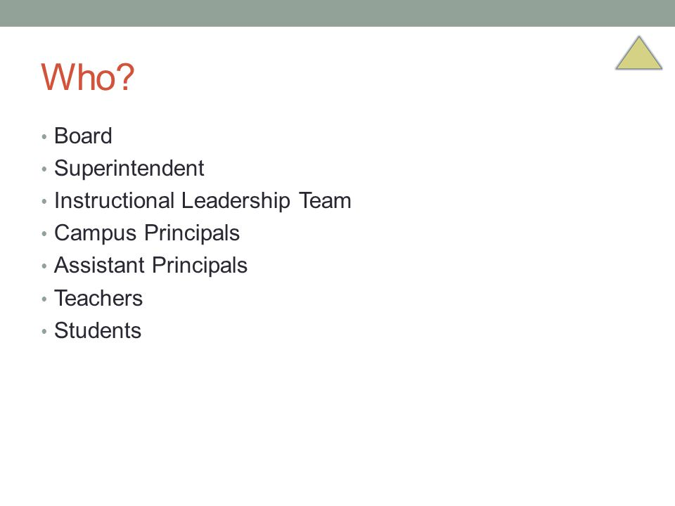 Who Board Superintendent Instructional Leadership Team