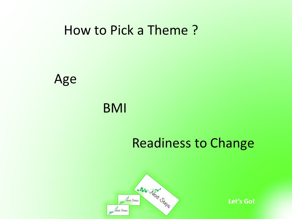 How to Pick a Theme Age BMI Readiness to Change
