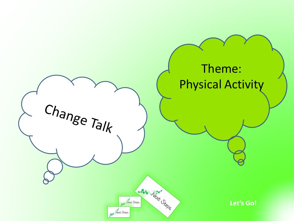 Theme: Physical Activity Change Talk