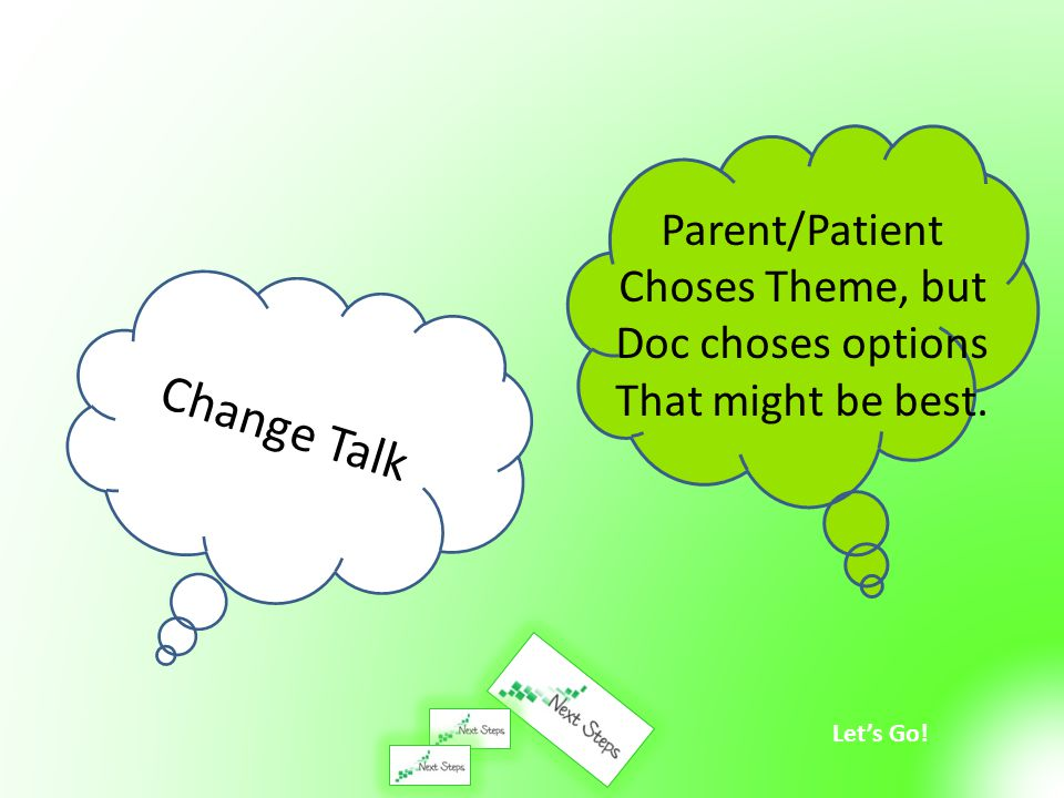 Change Talk Parent/Patient Choses Theme, but Doc choses options