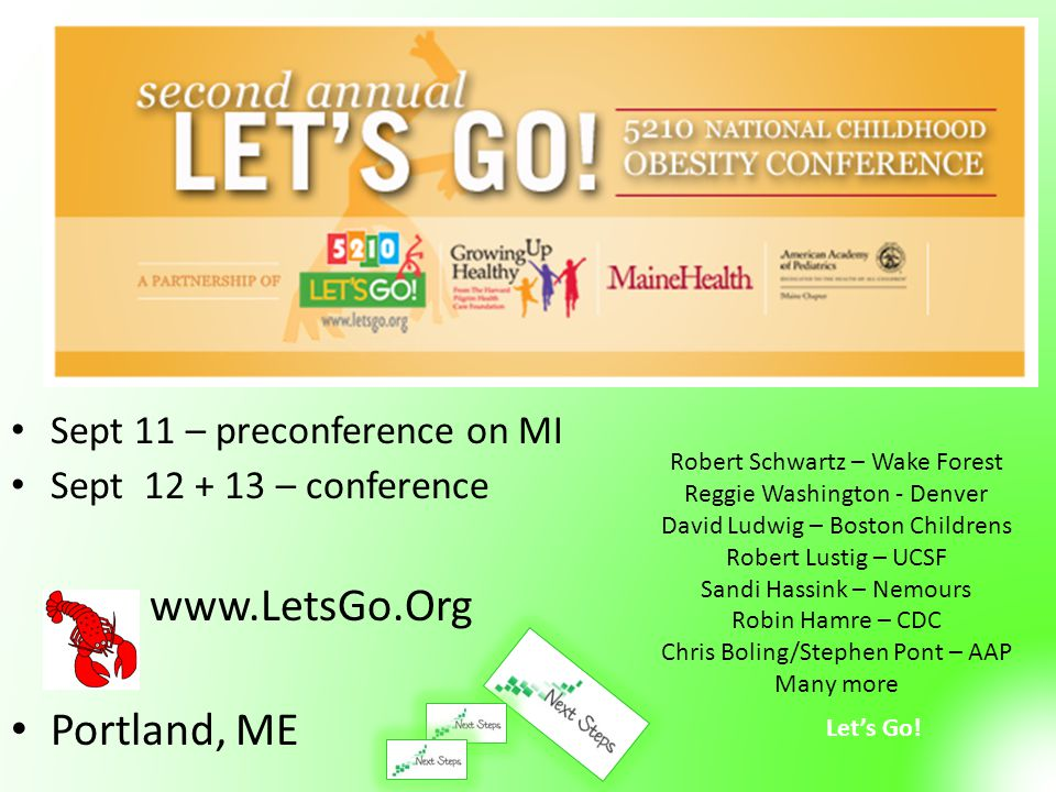 www.LetsGo.Org Portland, ME Sept 11 – preconference on MI