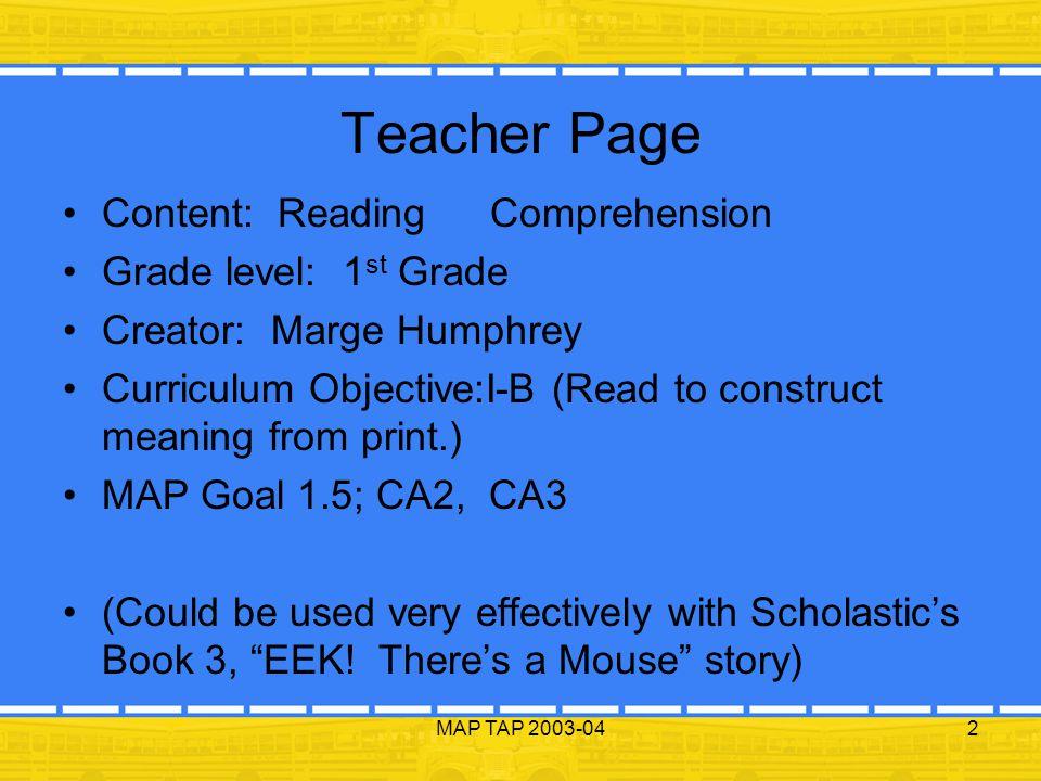 Teacher Page Content: Reading Comprehension Grade level: 1st Grade