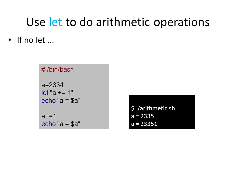 Use let to do arithmetic operations