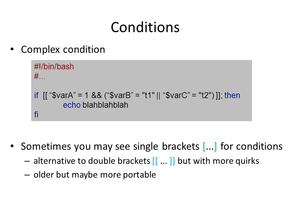 Conditions Complex condition