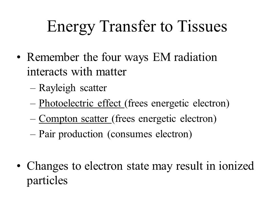 Energy Transfer to Tissues