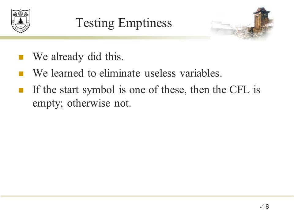 Testing Emptiness We already did this.