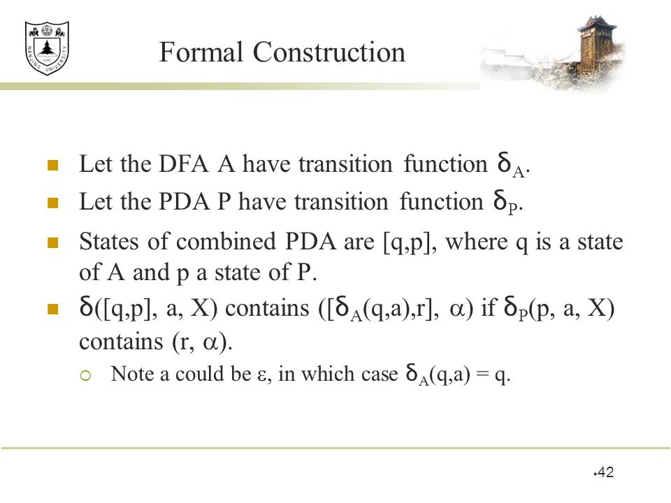 Formal Construction Let the DFA A have transition function δA.