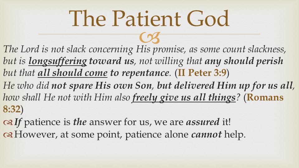 The Patient God