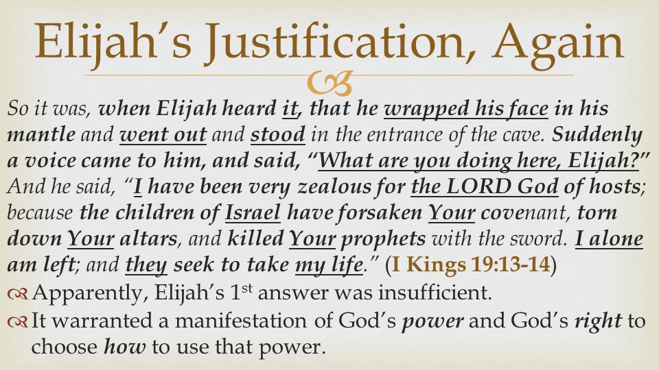 Elijah's Justification, Again