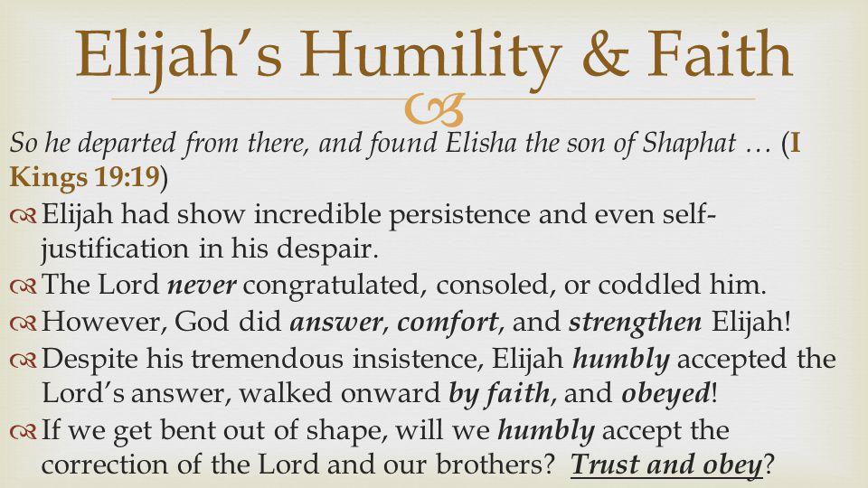 Elijah's Humility & Faith