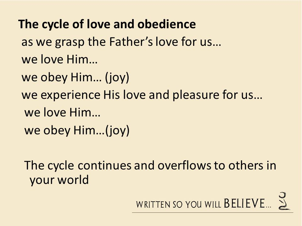 The cycle of love and obedience
