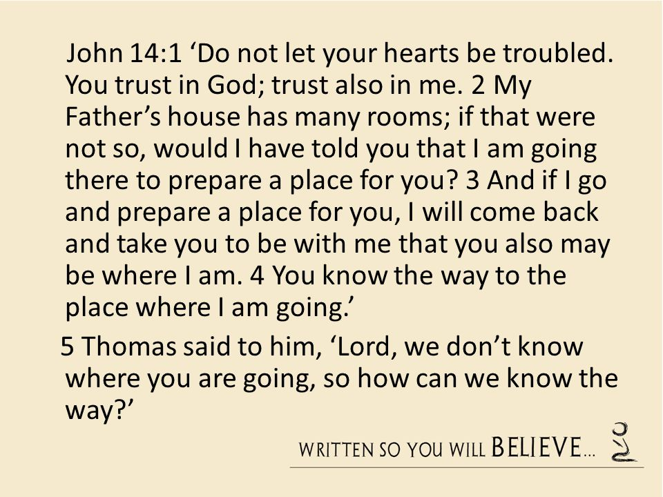 John 14:1 'Do not let your hearts be troubled