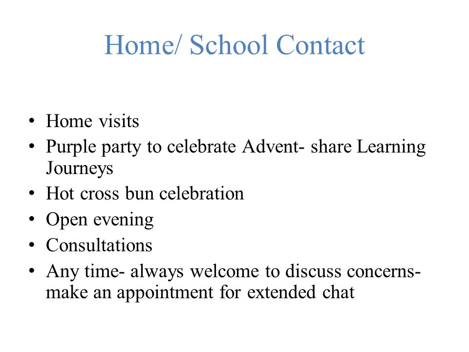 Home/ School Contact Home visits