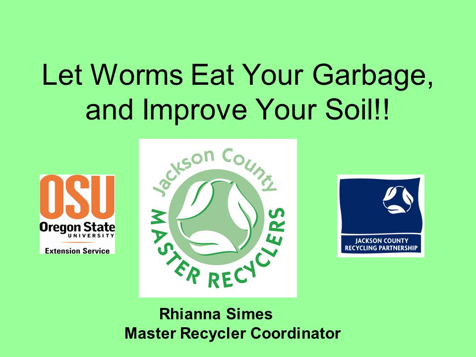 Let Worms Eat Your Garbage, and Improve Your Soil!!
