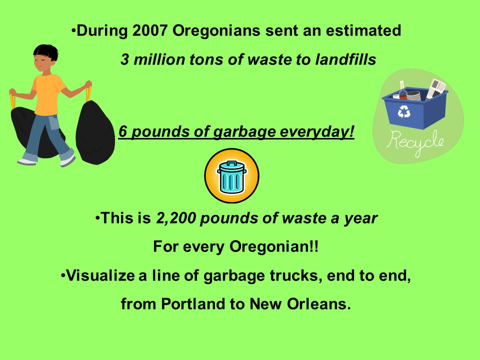 During 2007 Oregonians sent an estimated
