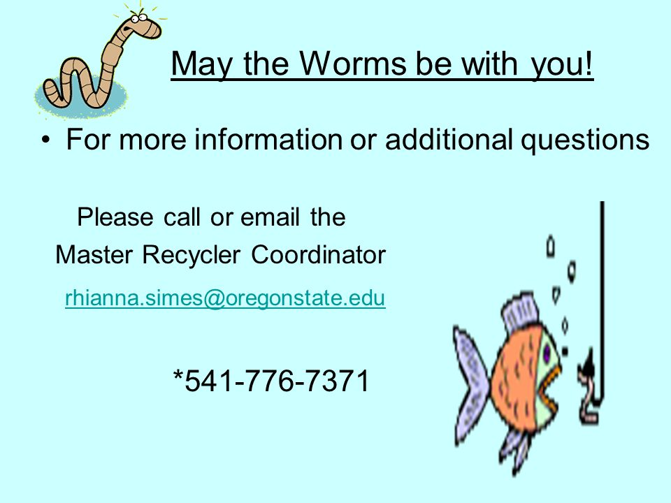 May the Worms be with you!