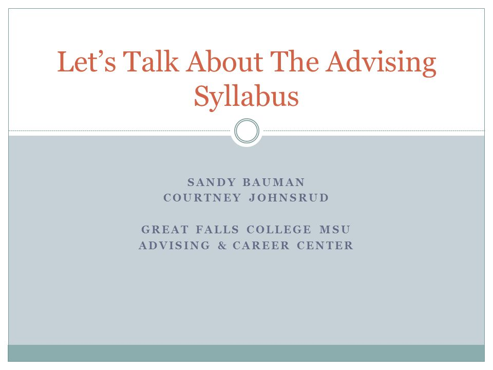 Let's Talk About The Advising Syllabus
