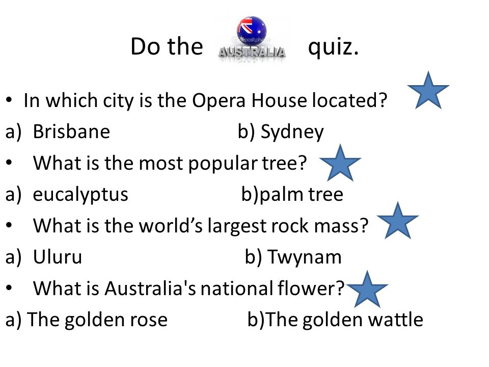 Do the quiz. In which city is the Opera House located