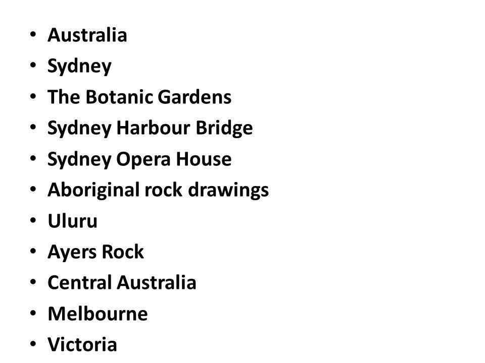 Australia Sydney. The Botanic Gardens. Sydney Harbour Bridge. Sydney Opera House. Aboriginal rock drawings.