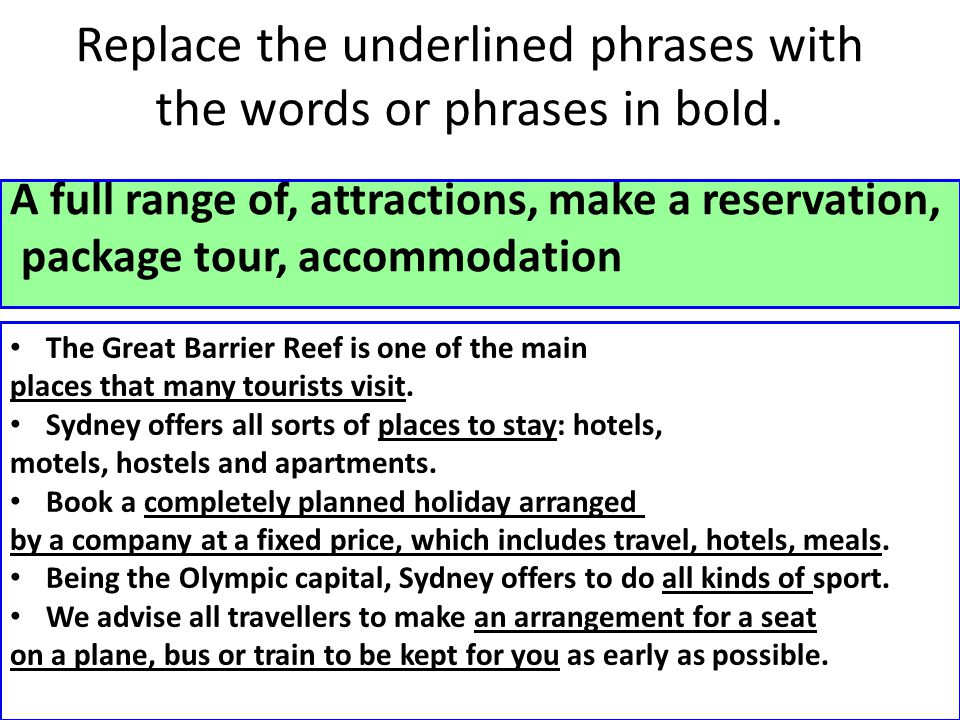Replace the underlined phrases with the words or phrases in bold.