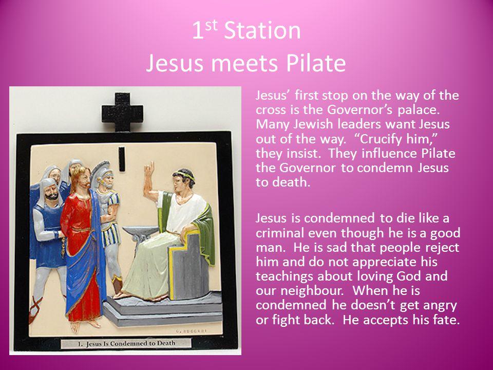1st Station Jesus meets Pilate