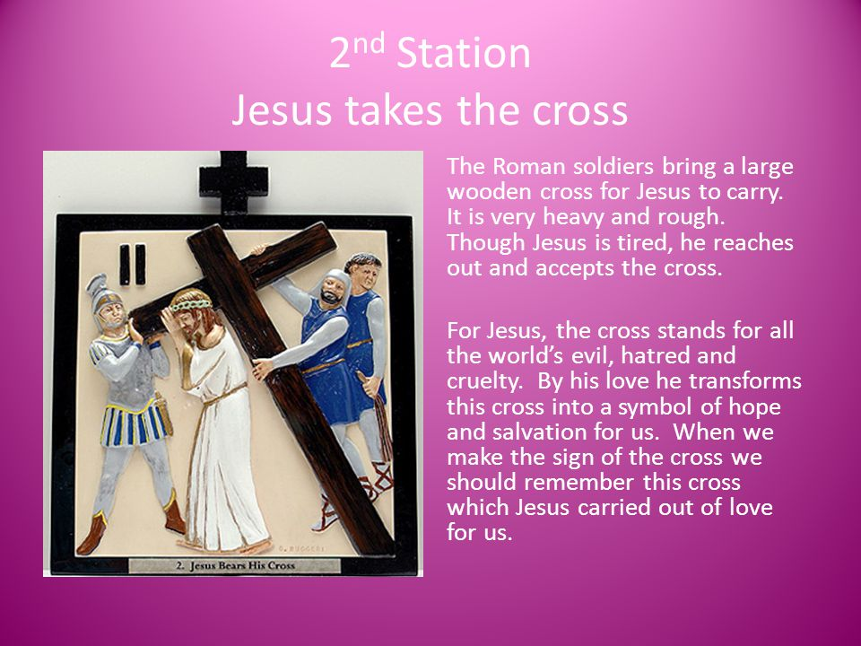 2nd Station Jesus takes the cross
