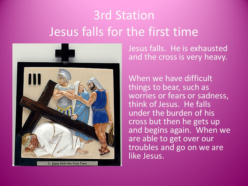 3rd Station Jesus falls for the first time