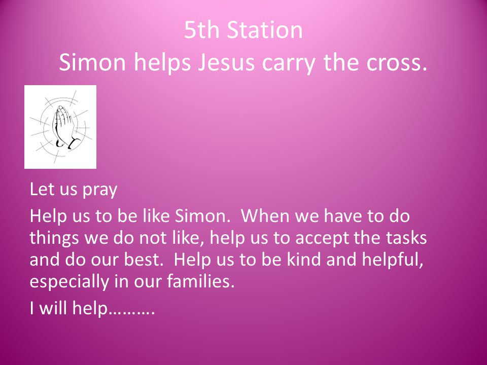 5th Station Simon helps Jesus carry the cross.