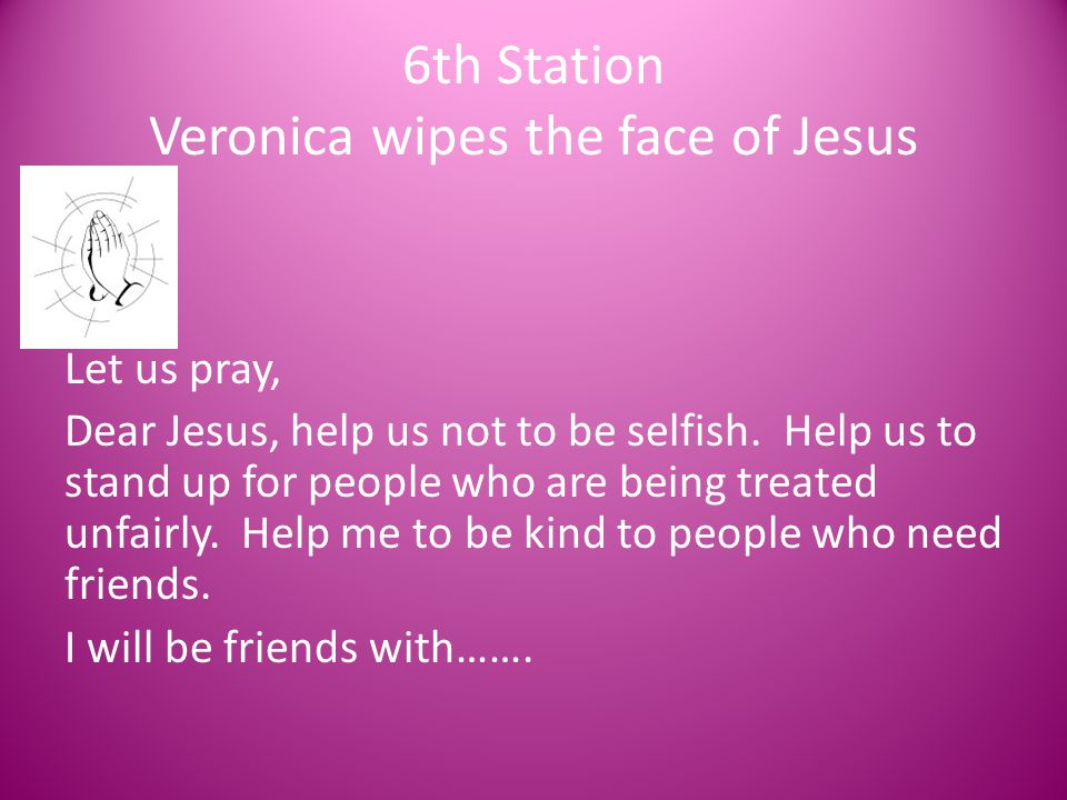 6th Station Veronica wipes the face of Jesus